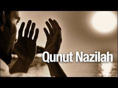 Panduan Tata Cara Qunut Nazilah - Ustadz Abdullah Zaen MA
