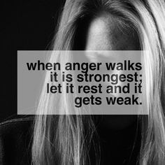ANGER MANAGEMENT QUOTES of hopes this series will help those with issues to find ways to help control the urges. Anger Management Quotes, Anger Issues, Wisdom, Let It Be