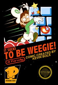 It Sucks to be Weegie! ~ Comic by Kevin Bolk  I LOVE his work :D all of his comic series!