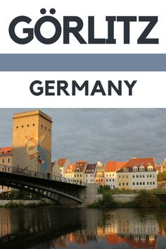 8 Things you didn't know about Görlitz | Germany | Europe