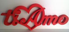 san valentino scritta ti amo  in polistirene estruso cm. 1,40x h. 20 spessore 2 cm.