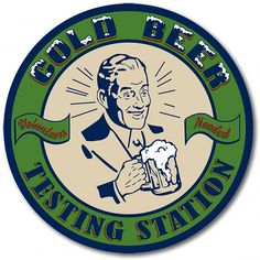 Cold Beer Testing Station Home Bar Sign Man Cave Decor 12 in.