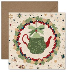 Christmas Teapot inside the Wreath Greeting card or by KataKiosK Christmas Gifts For Mom, Christmas Holiday, Brown Envelopes, Happy Holidays, Holiday Cards, Tea Pots, Best Gifts, Stationery, Greeting Cards