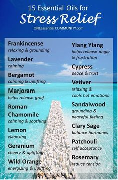 "Are you wishing you were in the South Pacific right about now?  Try one of these 15 essential oils for stress relief and you just might feel the same relaxation as if you were gazing out at the ocean from your very own bungalow in Bora Bora. ""Essential oils take me away"""