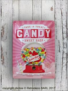 Plaque métal Candy sweet shop MM, déco vintage, Nostalgic Art Tin Signs, Metal Signs, Nostalgic Art, Metal Plaque, Vintage Fashion, Vintage Style, Bubble Gum, Decoration, Cotton Candy