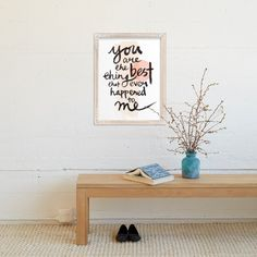 you are the best thing that ever happened to me Wall Art Prints by Qing Ji, Minted, holiday gift ideas, art gifts, art prints, gift arts, minted artwork,minted art prints, art, artwork, brush lettering, watercolor, love, heart, valentine,  valentines, valentines day, valentines gifts, valentines ideas,  anniversary, anniversary gifts,  anniversary ideas, christmas, christmas decorations, christmas gifts, christmas gift ideas, you are the best thing that ever happened to me, gifts, gift ideas