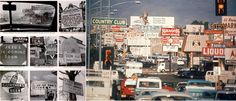 Ugly America From the pages of Life, a complex view of the mid-century commercial landscape.