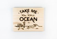 """Take Me to the Ocean"" Wall Art"