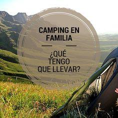 Lista de cosas imprescindibles para una acampada en familia #camping  #archivo http://blgs.co/0q6YP5