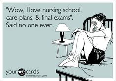 Happy Nurses week to all you nursing students cramming for finals right now!
