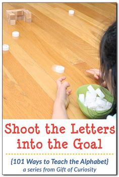 Shoot the Letters into the Goal: A simple letter learning activity that is sure to appeal to your kids. I've gotta try this creative idea! || Gift of Curiosity