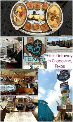 Girls Weekend Getaway Ideas for Grapevine, Texas                                                                                                                                                      More