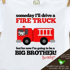 For Noah to wear!!! big brother shirt firetruck FRONT/BACK perfect by zoeysattic, $18.50 @Jessica Bennett