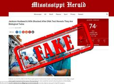Fake news site 'Mississippi Herald' spread a hoax story about twins getting married last week. There is no printed newspaper by that name, and the site is connected to other fake news sites