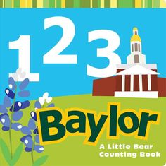 '1 2 3 Baylor' introduces our littlest Bears to counting and BU