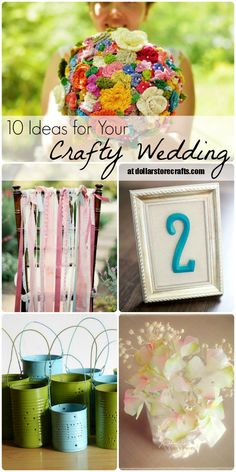 10 Ideas for Your Crafty Wedding! #diy #weddings.......Or crafty ideas for other things!