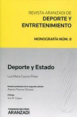 Deporte y Estado : deporte y sociedad, las multinacionales y la explotación del ocio... / Luis María Cazorla Prieto