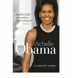 Michelle Obama In Her Own Words by Lisa Rogak,http://www.amazon.com/dp/1607518678/ref=cm_sw_r_pi_dp_57Metb0A8AG3MTGK