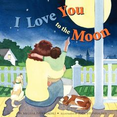 I Love You to the Moon by Melissa Staehli http://www.amazon.com/dp/1935268880/ref=cm_sw_r_pi_dp_UsO6tb07H716F
