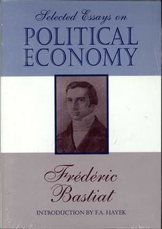 frederic bastiat selected essays on political economy