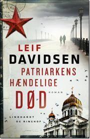Patriarkens hændelige død af Leif Davidsen, ISBN 9788711387955