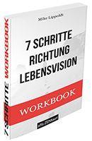 7 Schritte Richtung Lebensvision Workbook / eBook