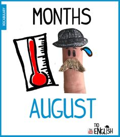 August, months of the year in English. August is so much hot English Study, English Words, English Lessons, Learn English, Name Of Months, Months In A Year, Vocabulary Words, English Vocabulary, Months In English