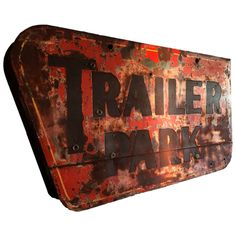 Large 'Trailer Park' Neon Sign Can | From a unique collection of antique and modern wall-mounted sculptures at http://www.1stdibs.com/furniture/wall-decorations/wall-mounted-sculptures/