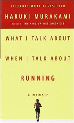 What I Talk About When I Talk About Running [Lingua inglese] Ebooks Online, Free Ebooks, Haruki Murakami, Memoirs, New Books, Novels, Author, Running, Writing
