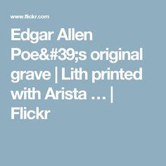 Edgar Allen Poe's original grave | Lith printed with Arista … | Flickr