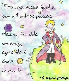 """""""Was a person equal to other hundred thousand. But, I made her a friend, now she's unique in the world"""" - The Little Prince Frases Humor, The Little Prince, Sweet Words, Love You, My Love, Sentences, Best Friends, Friendship, Lettering"""