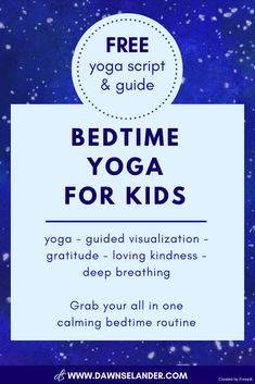 Bedtime Yoga For Kids incorporates yoga, guided visualization, gratitude, loving-kindness, and deep breathing into one relaxing rhyme. Click through for your FREE calming bedtime routine. Mindfulness Techniques, Mindfulness Exercises, Relaxation Techniques, Yoga Exercises, Bedtime Yoga, Bedtime Routine, Yoga For Kids, Exercise For Kids, Kid Yoga