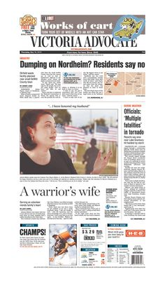 Here is the front page of the Victoria Advocate for Thursday, May 16, 2013. To subscribe to the award-winning Victoria Advocate, please call 361-574-1200 locally or toll-free at 1-800-365-5779. Or you can pick up a copy at one of the numerous locations around the Crossroads region.