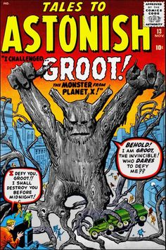 """"""" Tales to Astonish (Marvel, Condition: VG+. The first appearance of Groot, who was featured in the recent Guardians of the Galaxymovie. Cover by Jack Kirby… """" the real Groot… Dc Comics, Horror Comics, Groot Comics, Planet Comics, Comics Universe, Jack Kirby, Vintage Comic Books, Vintage Comics, Marvel Comic Books"""
