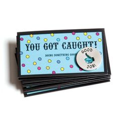 Motivational You Got Caught! Tokens & Cards - Set of 10 Each Recognition Awards Employee Morale, Staff Morale, Good Employee, Employee Incentive Ideas, Team Morale, Teacher Morale, Employee Appreciation Gifts, Volunteer Appreciation, Employee Gifts