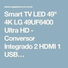 """Smart TV LED 49"""" 4K LG 49UF6400 Ultra HD - Conversor Integrado 2 HDMI 1 USB…"""