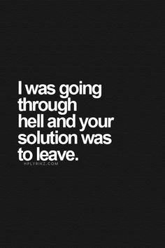 Image result for you weren't there when i needed you the most quotes