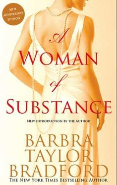 A Woman of Substance - by Barbara Taylor Bradford