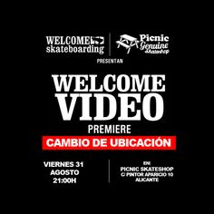 Premiere del vídeo de Welcome en Picnic Skateshop
