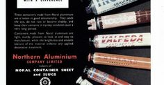 The British branch of Northern Aluminium based at Banbury in Oxfordshire had been founded in the early 1930s by the Canadian parent company and would be better known as Alcan in time. The company was sold and merged in the early years of this century and the site has now been cleared. This advert shows a variety of aluminium tubes (made by Venesta) that used their aluminium - and theres a variety of products and tradenames here including Colgate Rawlplug Palmolive and Yardley that still…