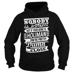 Awesome Tee HOLIMAN Pretty - Last Name, Surname T-Shirt T shirts