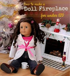 "How to Make a Fireplace for 18"" Doll - American Girl tutorial, diy fireplace for holiday dollhouse. Fast, easy, inexpensive!"