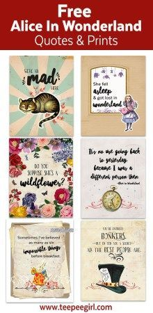 Free Printables with quotes from Alice in Wonderland. There are six 8x10 prints using famous quotes from the classic book. Perfect for gifts, decor, or on the front of cards and invitations.