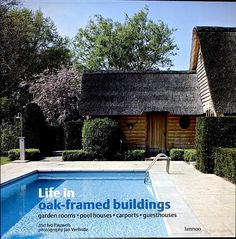 Dependances en chene et espaces de vie - Ivo Pauwels, Jan Verlinde - Google Books Life in oak framed buildings
