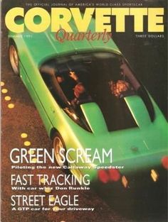 Summer 1991 Corvette Quarterly Corvette ZR-1 The Man who Named the Corvette