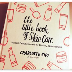 get glam or die trying: The Little Book of Skin Care, lectura esencial. Book Care, Get Glam, Perfume, Little Books, Korean Skincare, Beauty Secrets, Glowing Skin, Blog, Skin Care