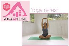 Yoga At Home: Issue 68: Yoga Refresh
