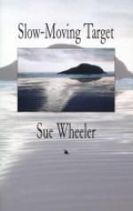 """""""Slow-Moving Target"""" by Sue Wheeler - shortlisted for the 2001 Dorothy Livesay Poetry Prize"""
