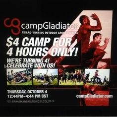 $4 for for weeks at CAMP GLADIATOR! TODAY ONLY!