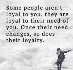 Friendship Quotes QUOTATION – Image : As the quote says – Description True loyalty and true friendship quote Life Quotes Love, True Quotes, Quotes To Live By, Best Quotes, People Use You Quotes, Greedy People Quotes, Quotes Quotes, Quote Life, Meet People